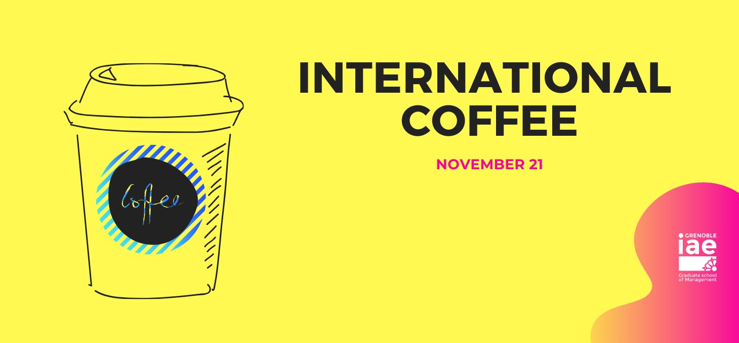 international coffee Grenoble IAE